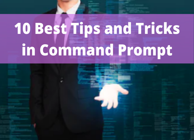 10 Best Tips and Tricks in Command Prompt (CMD) on Windows