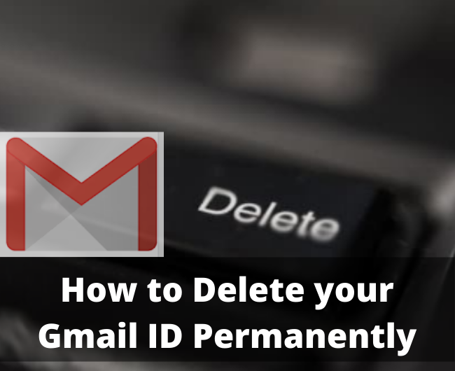 How to Delete your Gmail ID Permanently