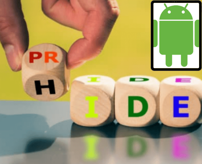 How to Hide Apps on Android device