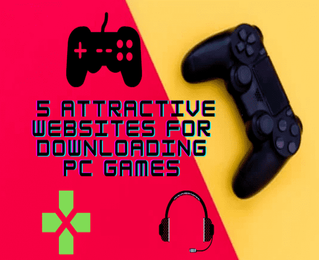 5 Best Attractive Websites for Downloading PC Games