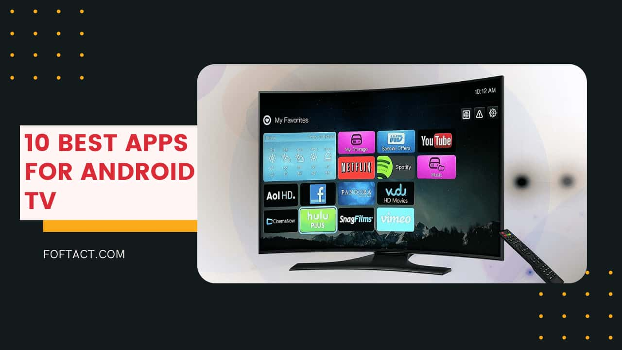 best android tv apps-foftact.com