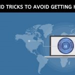 tips and tricks to avoid getting hacked
