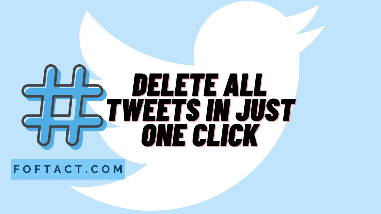 Delete All Tweets on Twitter in just One Click;
