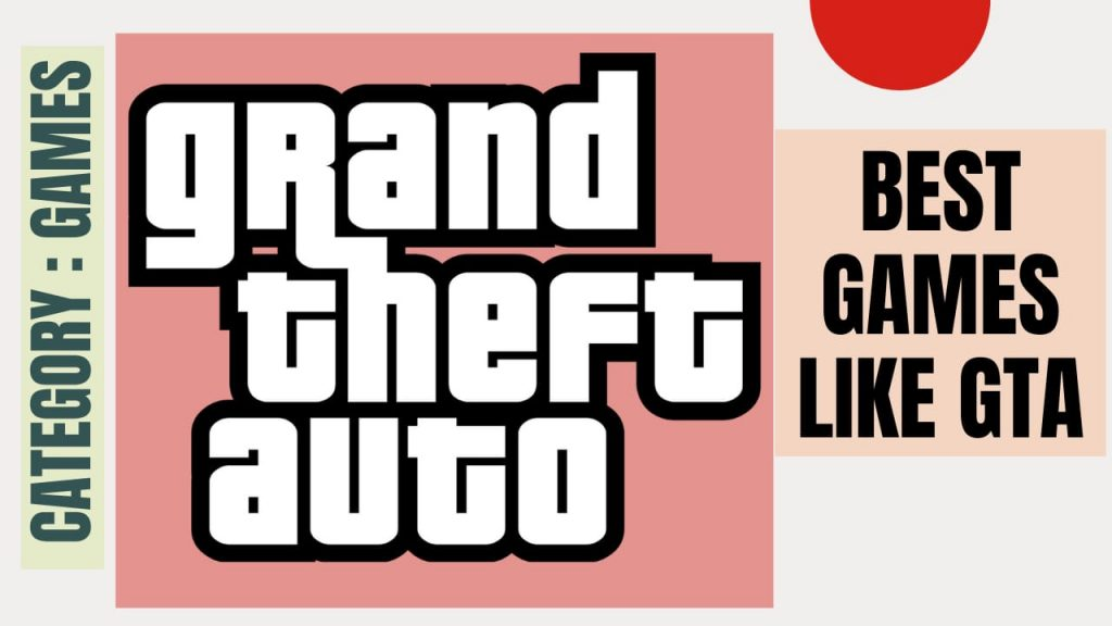 Best Alternative Games to GTA for PC