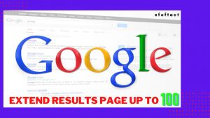extend the results on per page on google-foftact
