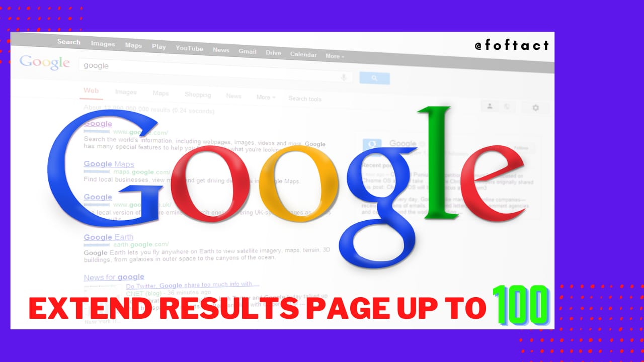 Extend your Google Results up to 100 in one page;