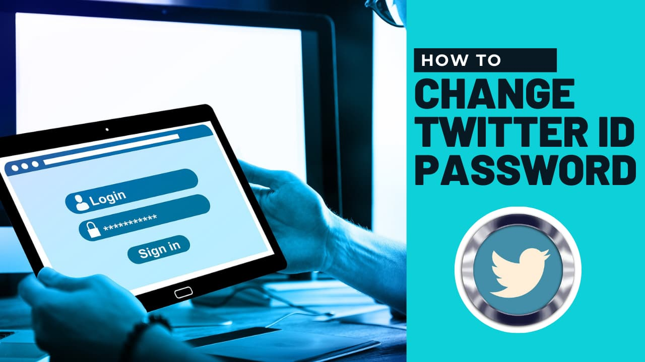 How to Change Twitter ID password?