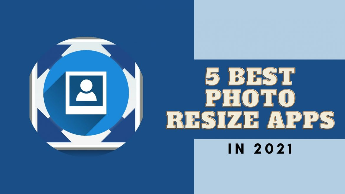 5 Awesome Apps for Photo Resizing in Android