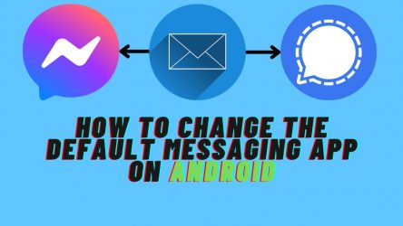 How to Change the Default Messaging App on Android?