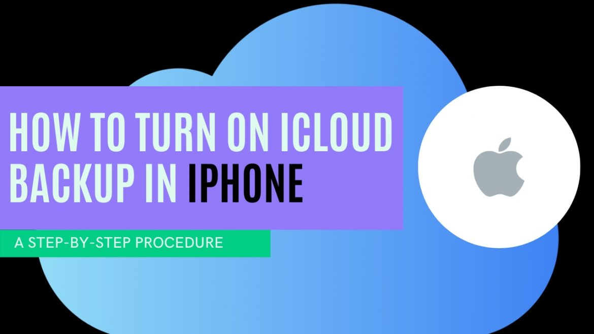 How to Turn ON iCloud Backup on iPhone?