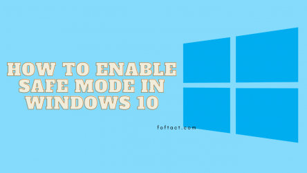 How to Activate Safe Mode in Windows 10?