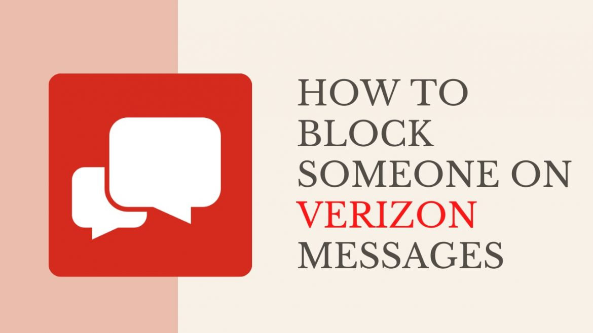 How to Block Text Messages and Calls on Verizon Messages?