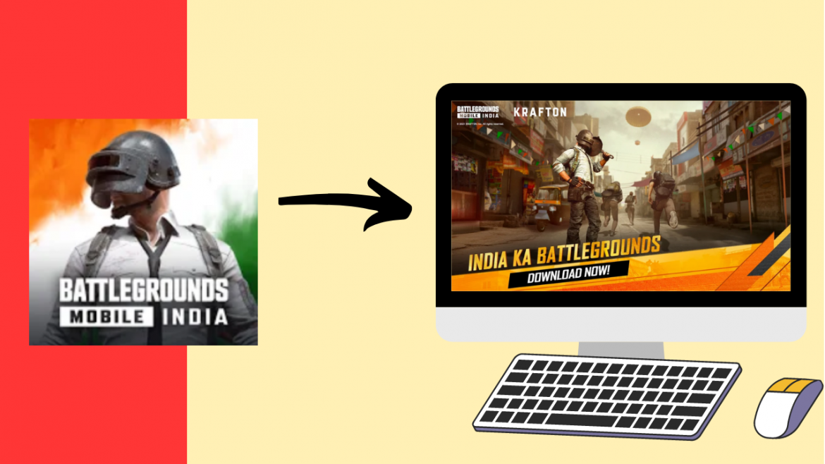 How to Download BattleGrounds Mobile India on PC?