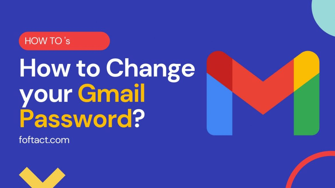 How to Change your Gmail Password?